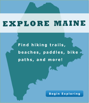 Maine Hiking Trails, Beaches, Paddles, Bike Paths and More