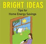 Bright Ideas Home Energy Tips