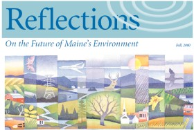 Reflections On the Future of Maine's Environment