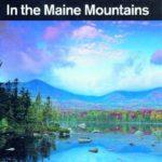 50 Hikes in the Maine Mountains Cloe Chunn