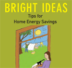 Bright Ideas Home Energy Tips