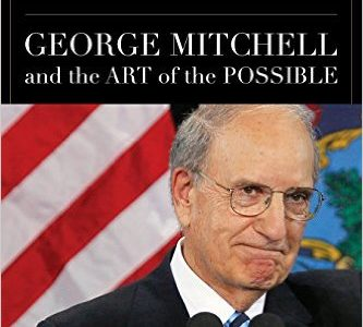 Statesman: George Mitchell and the Art of Possible