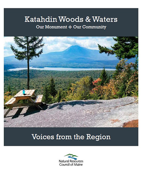 Katahdin Woods & Waters: Our Monument, Our Community