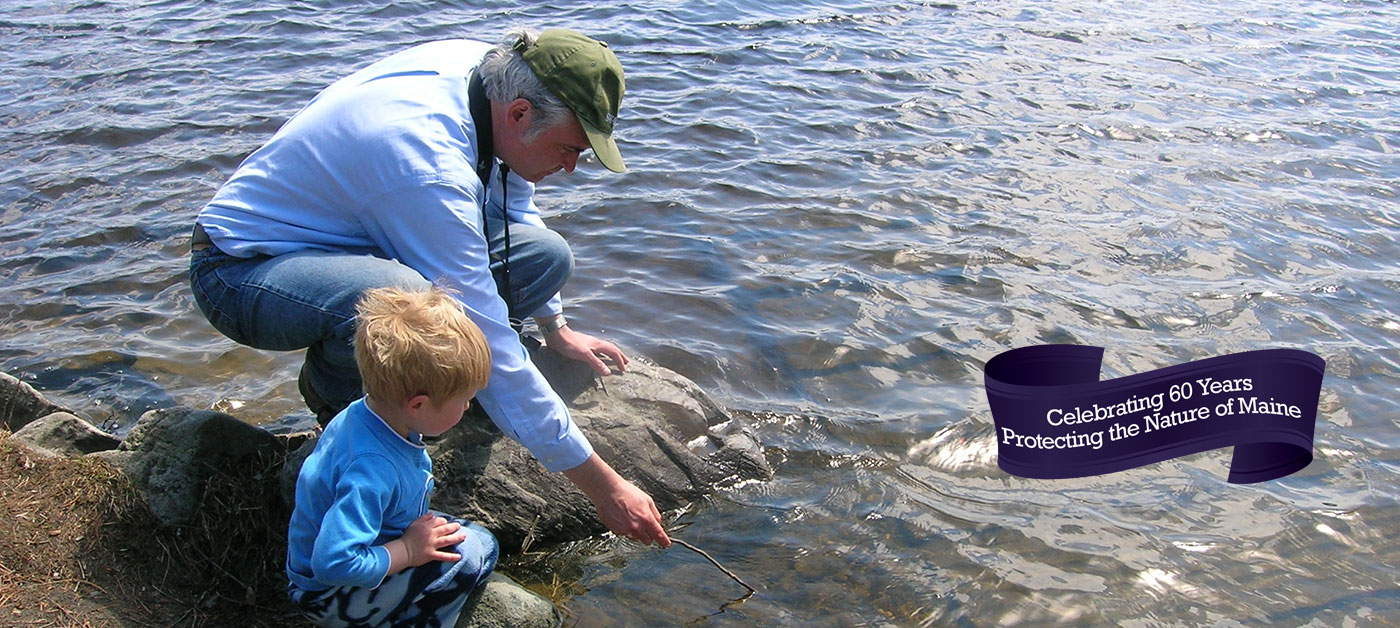 Celebrating 60 years protecting the nature of Maine across generations