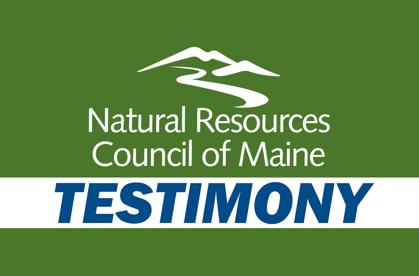 NRCM Testimony