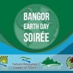 Bangor Earth Day Soiree