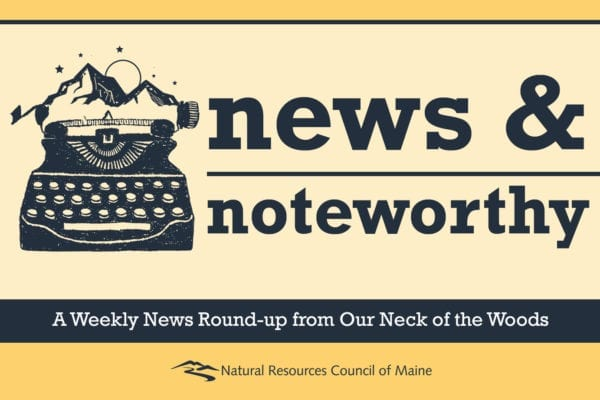 News & Noteworthy from NRCM