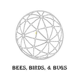 Bees, Birds, & Bugs